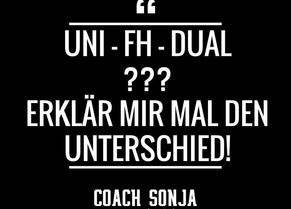 Uni, FH, Dual – Erklär mir mal den Unterschied!